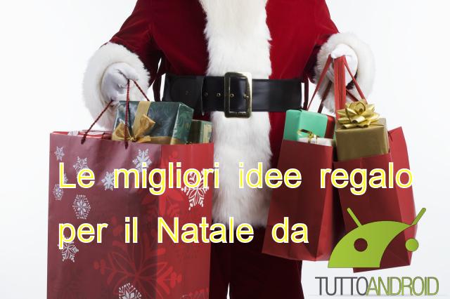 Idee Regali Di Natale A Basso Costo.Idee Regalo Per Natale Tablet Android A Basso Costo Tuttoandroid