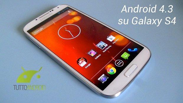 Android 4.3 su Samsung Galaxy S4 Video Anteprima