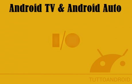 Android TV e Android Auto
