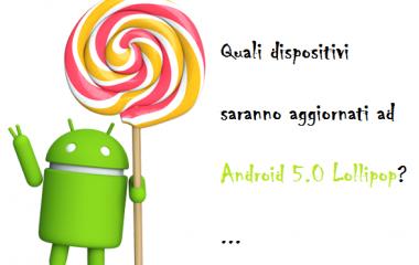 Quali dispositivi riceveranno l'aggiornamento ad Android