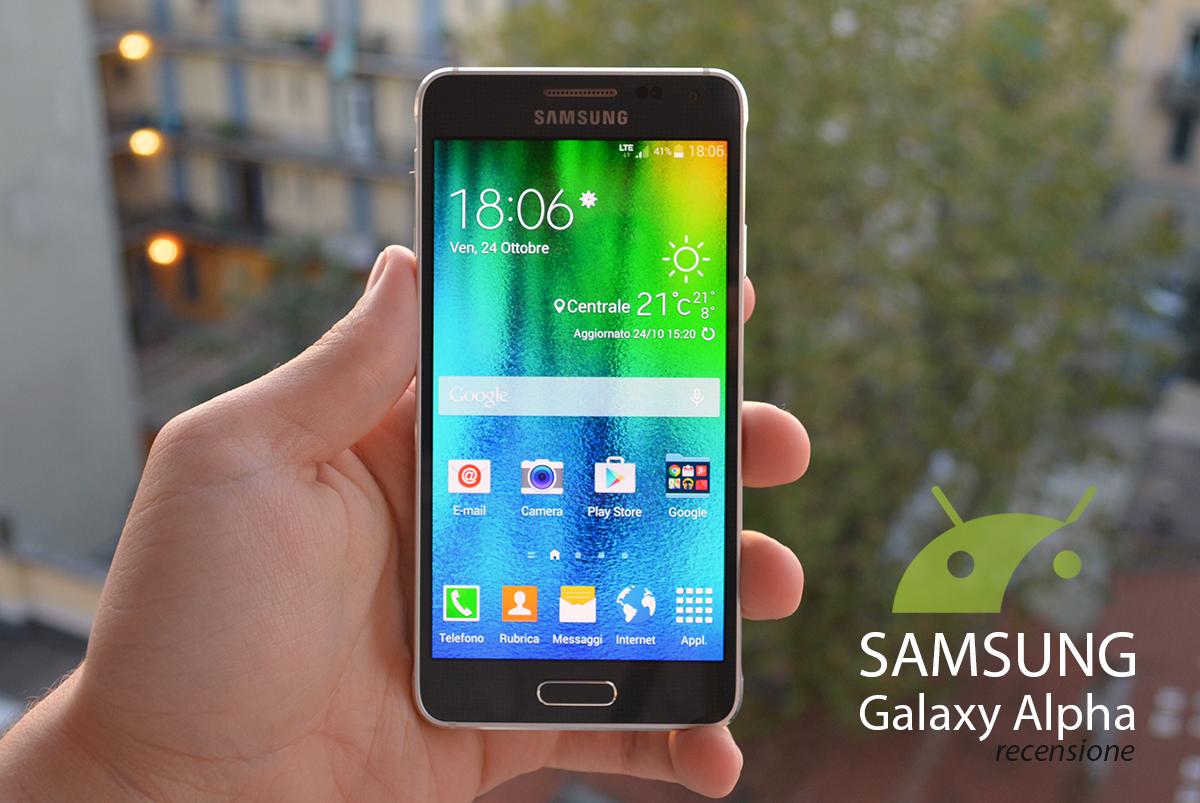 Recensione Samsung Galaxy Alpha Tuttoandroid
