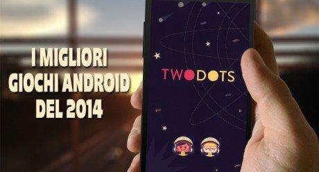 Migliori giochi android 2014