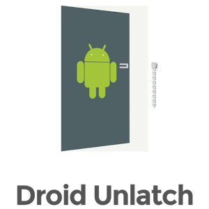 Droid Unlatch