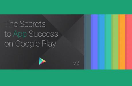 Secrets to App Success on Google Play
