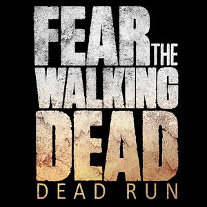 FearTheWalkingDeadDeadRun