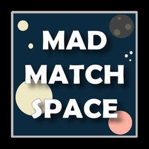 MadMatchSpace