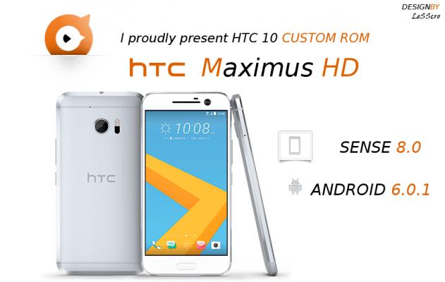 MaximusHD 2.0.0 HTC 10