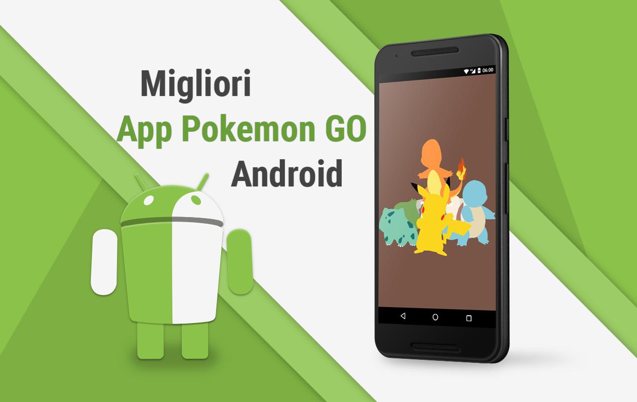 Migliori app per pok mon go per android for App per progettare casa android