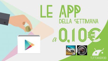 App a 10 cent 26 luglio 2016