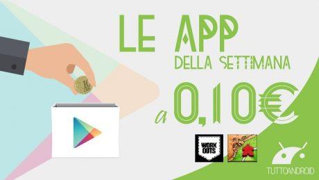 App a 10 cent luglio 2016