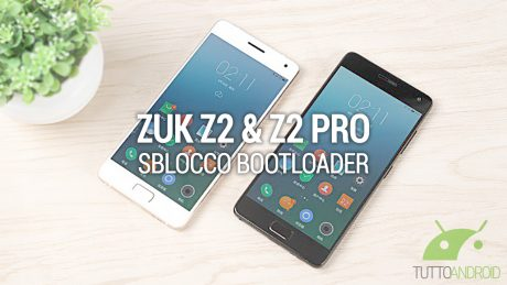Zuk z2 pro sblocco bootloader