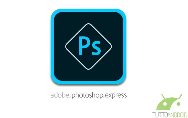 Adobe aggiorna Photoshop Express e ne rinnova l'interfaccia (download APK)