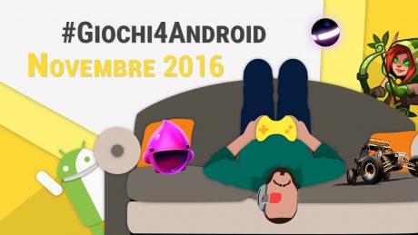 Giochi4android novembre 2016