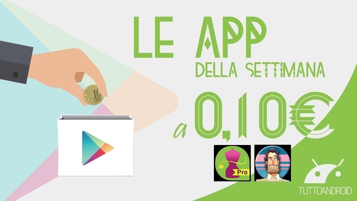 Ecco il gioco e l'app Android in offerta a 10 centesimi di euro questa settimana
