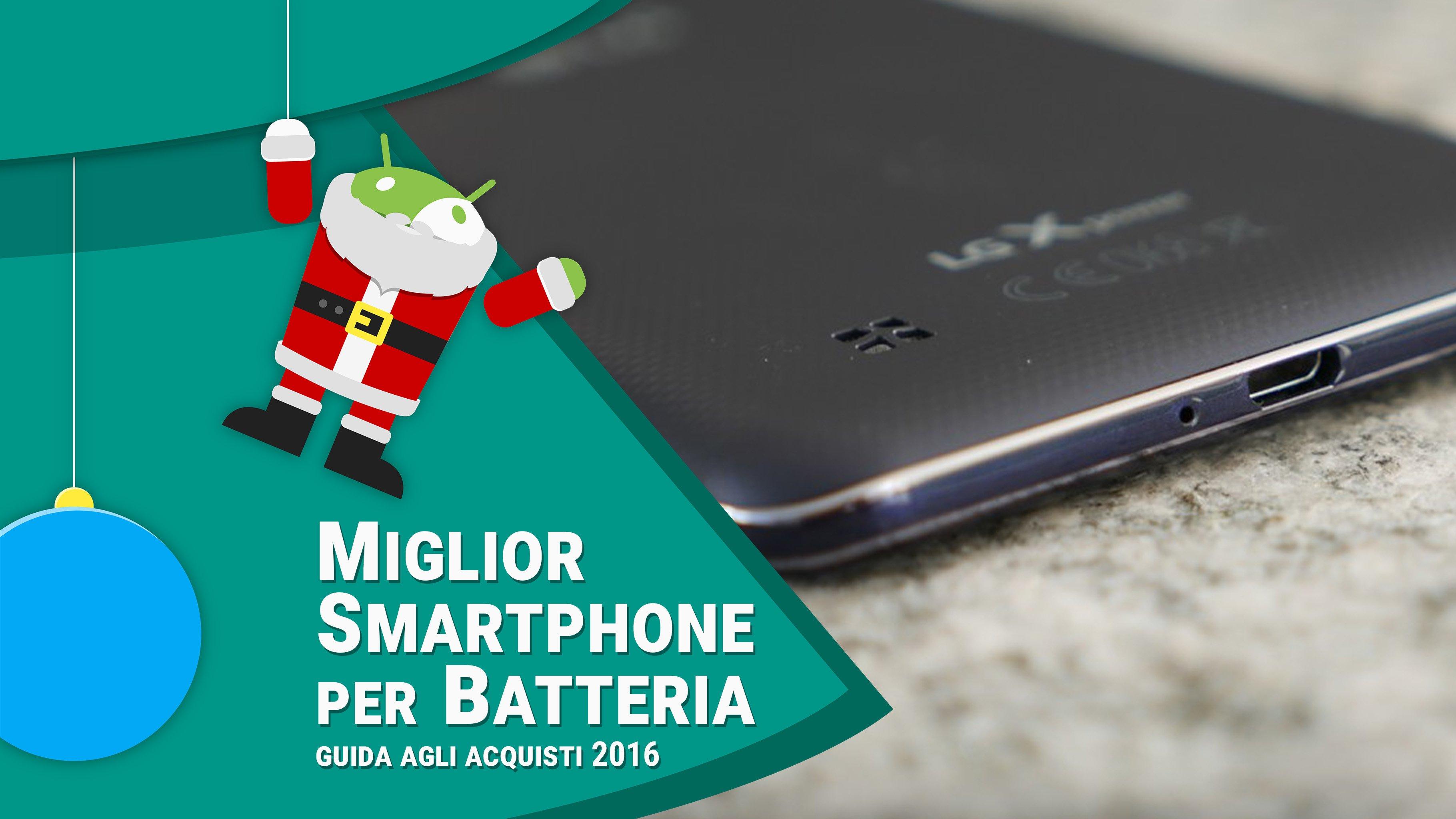 Miglior smartphone android per batteria gennaio 2017 - Miglior antifurto casa 2016 ...