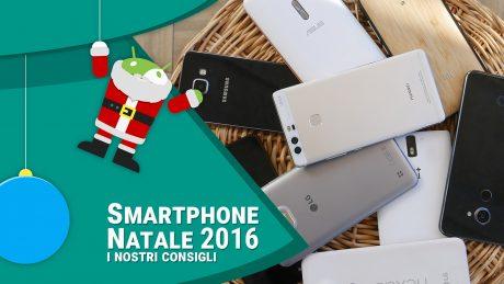 Quale smartphone regalare questo Natale? I nostri consigli (video)