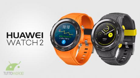 Huawei Watch 2 ufficiale: classico o sportivo, è sempre bellissimo