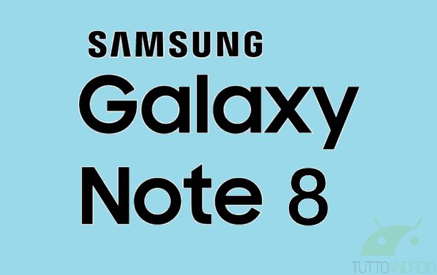 Samsung Galaxy Note 8: ecco la