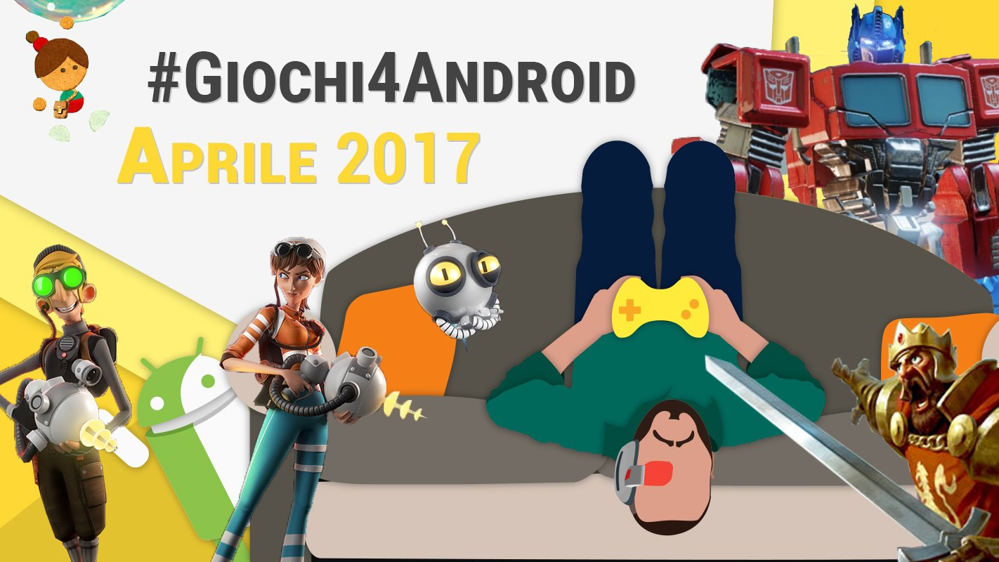I migliori giochi android di aprile 2017 video - Rubrica android colori diversi ...