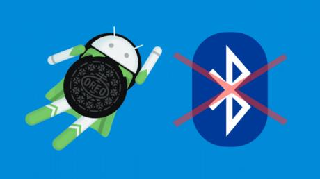 Android 8.0 Oreo problemi Bluetooth
