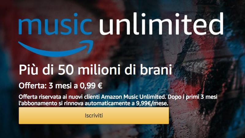 Amazon Music Unlimited è in offerta a 99 centesimi di euro per tre mesi, solo per i nuovi clienti