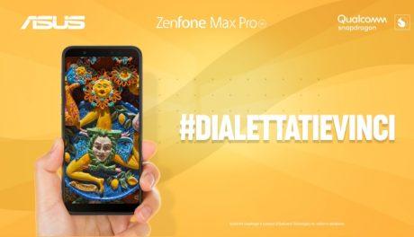 ASUS lancia il concorso #DialettatiEVinci con in palio ZenFone Max Pro M1