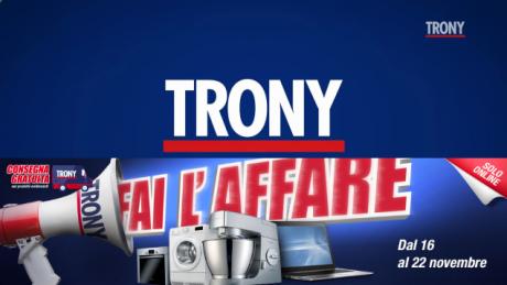 """""""Fai l'affare"""" da Trony con la nuova promozione online valid"""