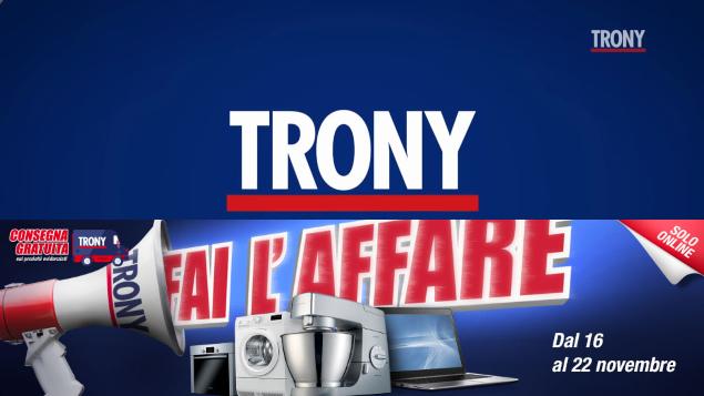 """""""Fai l'affare"""" da Trony con la nuova promozione online valida fino a giovedì"""
