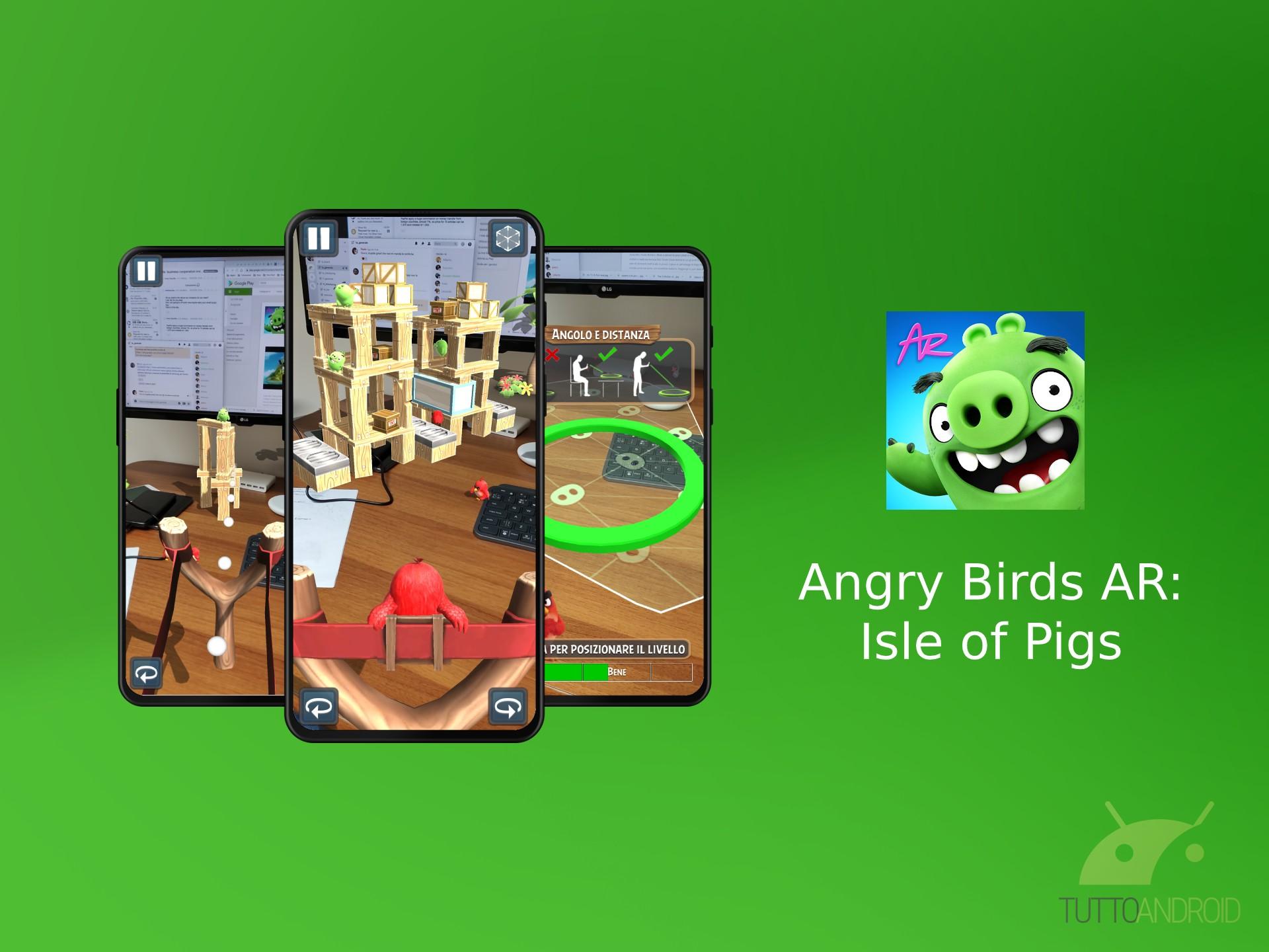 Angry Birds AR: Isle of Pigs arriva su Android con un gameplay tutto nuovo grazie alla realtà aumentata
