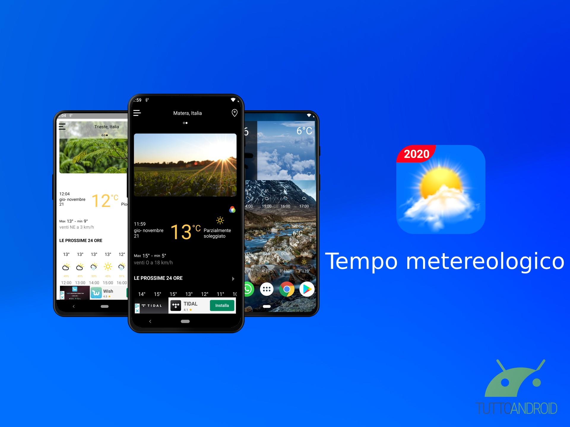 L'app Tempo metereologico informa sulle condizioni meteo con