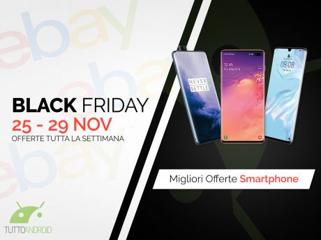 Offerte smartphone ebay black Friday