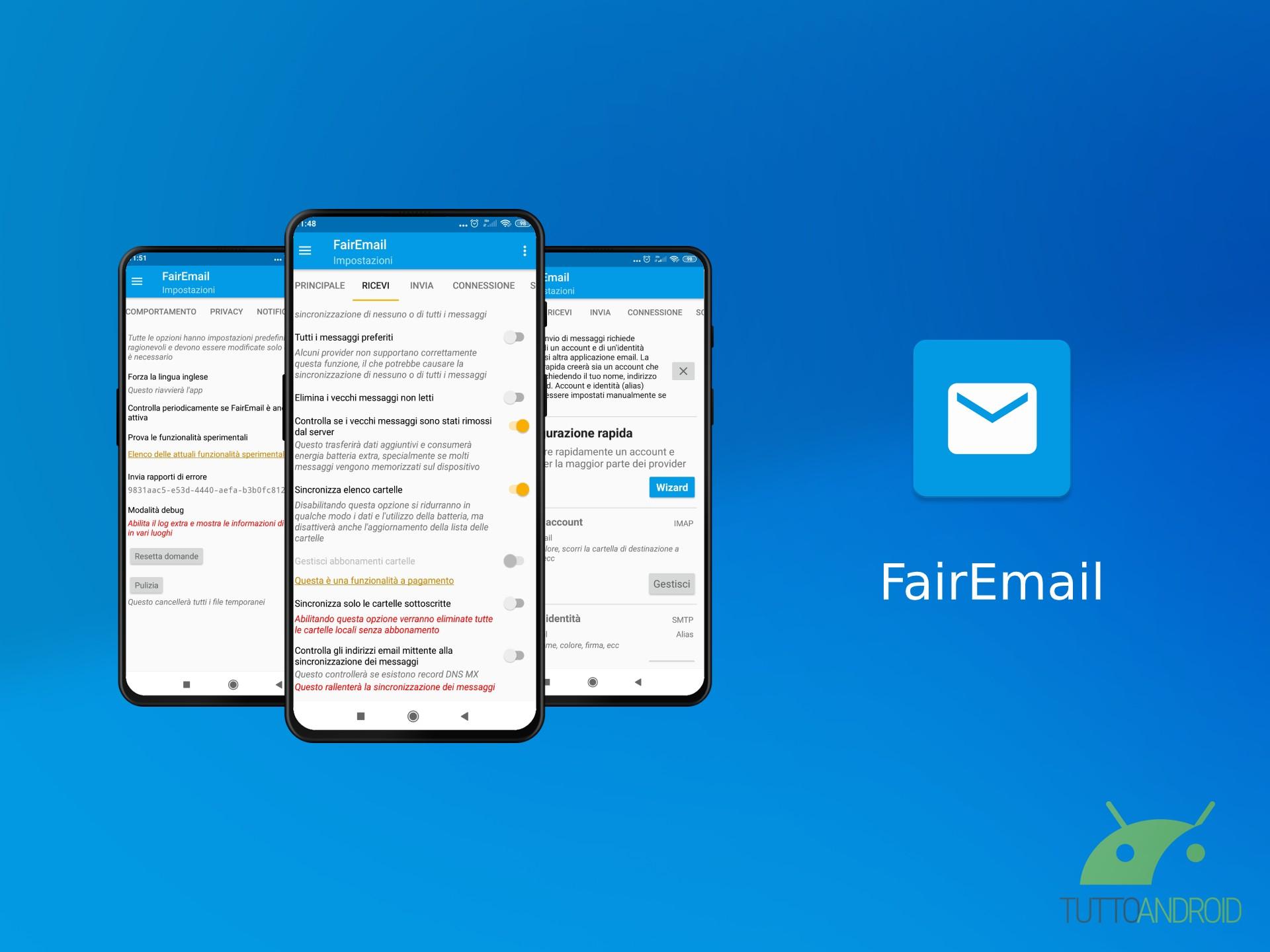 FairEmail è un client di posta con numerose funzionalità orientato alla ...