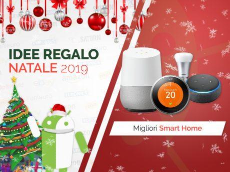 Migliori offerte natale tuttoandroid idee regalo smart home