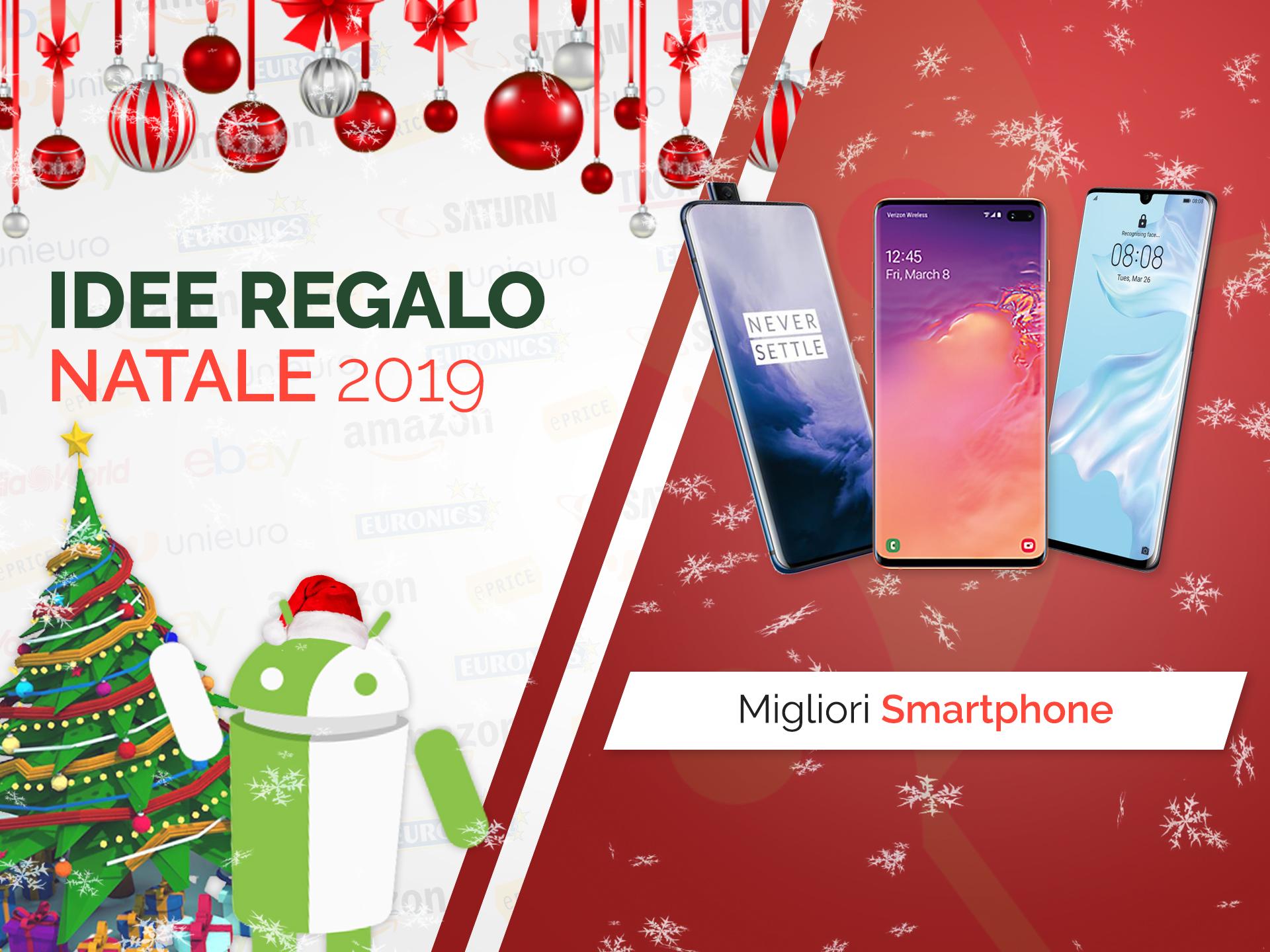 Quali smartphone regalare a Natale? La nostra selezione delle Idee Regalo ...