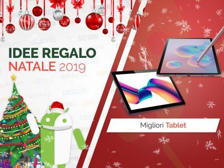 Migliori offerte natale tuttoandroid idee regalo tablet