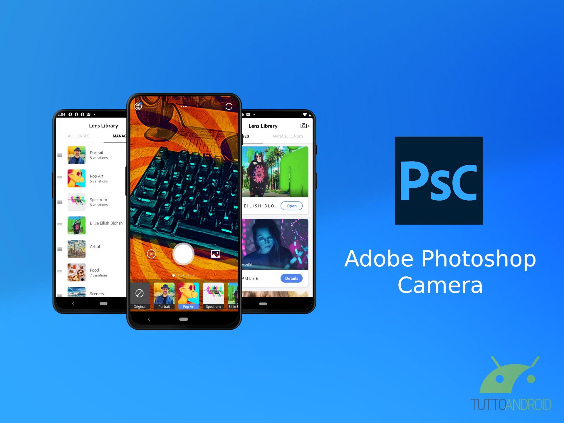 Photoshop Camera aggiunge funzionalità tradizionali, ma da tempo richieste