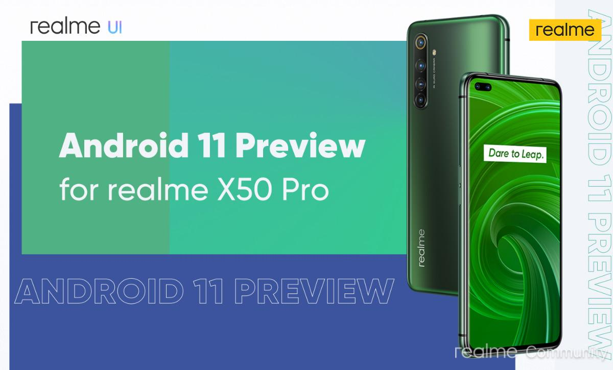 Realme X50 Pro 5G Android 11 Preview