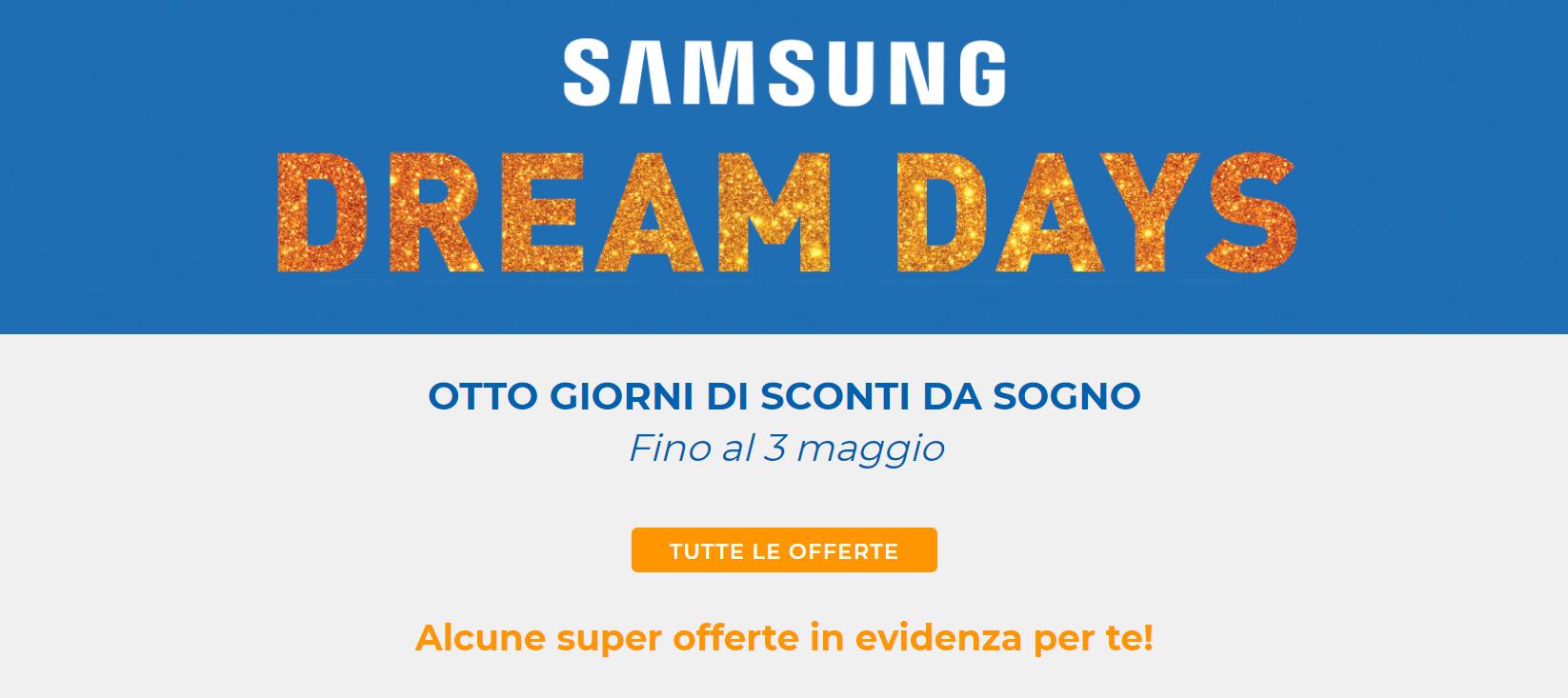 Offerte Samsung Dream Days Unieuro
