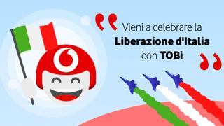 vodafone tobi evento festa della liberazione 24 25 aprile 2021