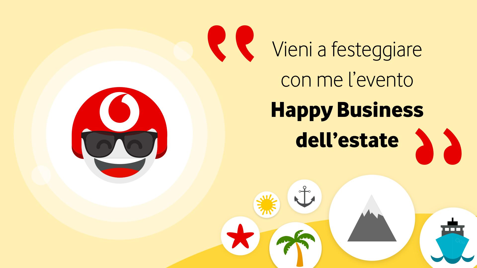 Vodafone Happy Business 30 luglio 2021