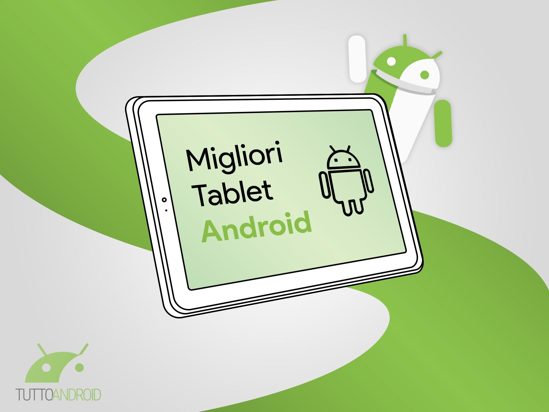 I migliori tablet Android: ecco la classifica di dicembre 20